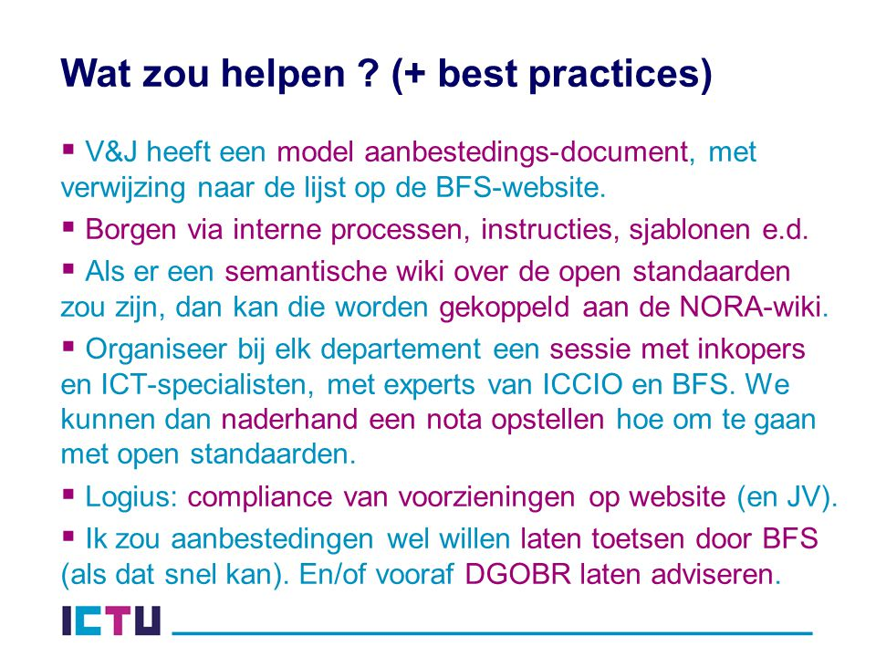 Wat zou helpen (+ best practices)