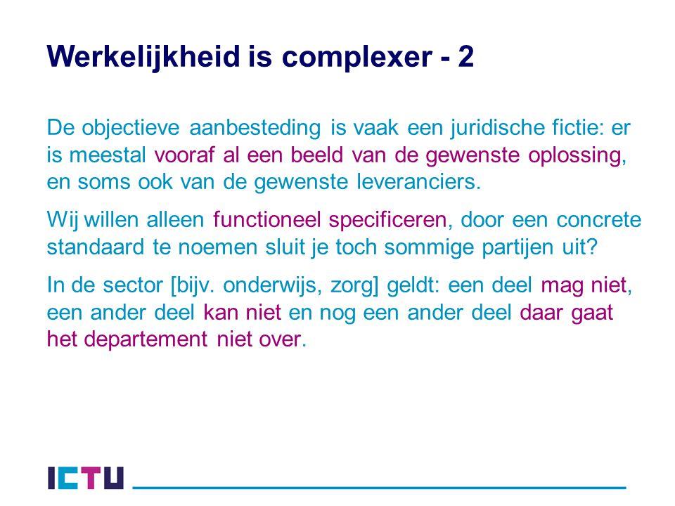 Werkelijkheid is complexer - 2