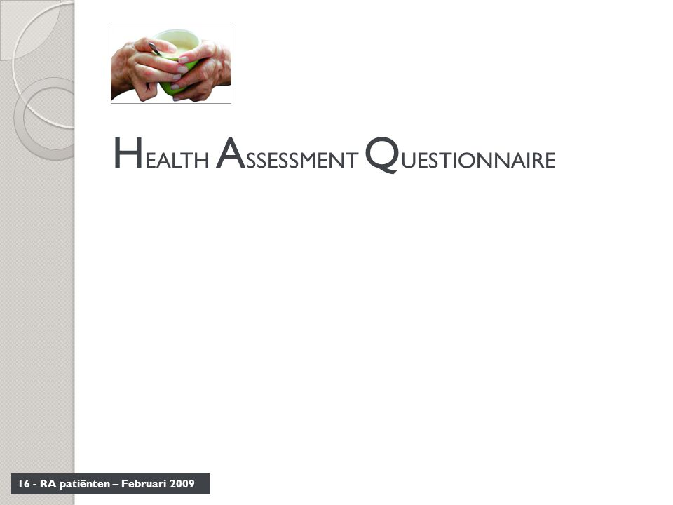 HEALTH ASSESSMENT QUESTIONNAIRE