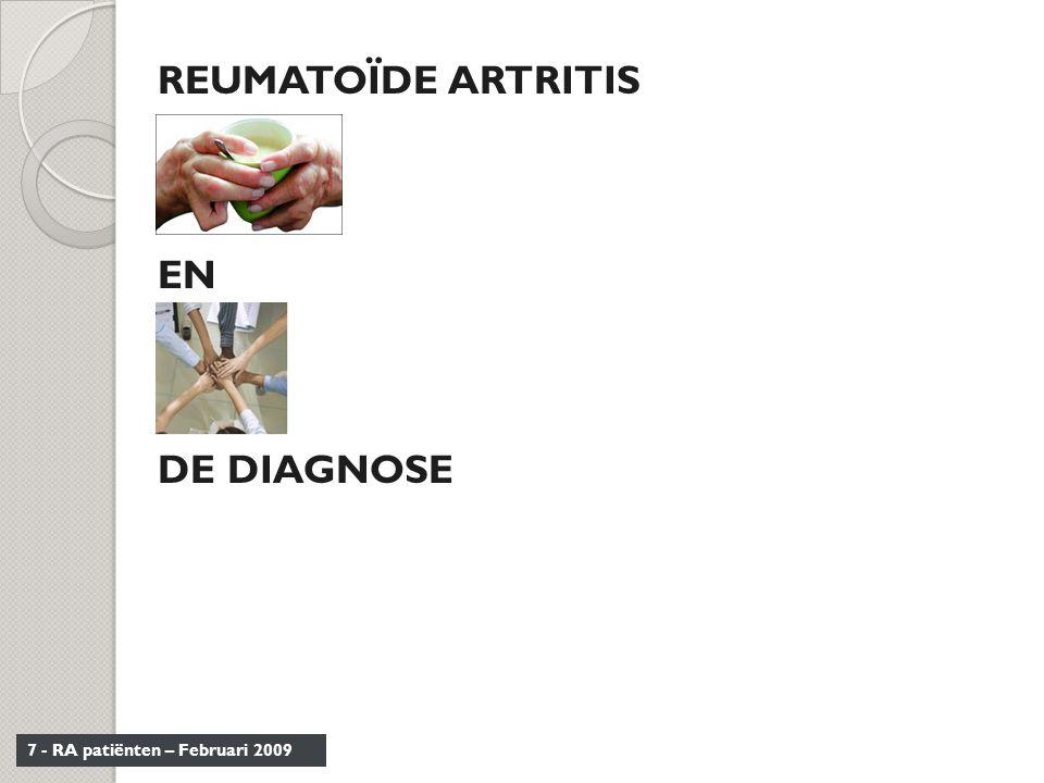 REUMATOÏDE ARTRITIS EN DE DIAGNOSE