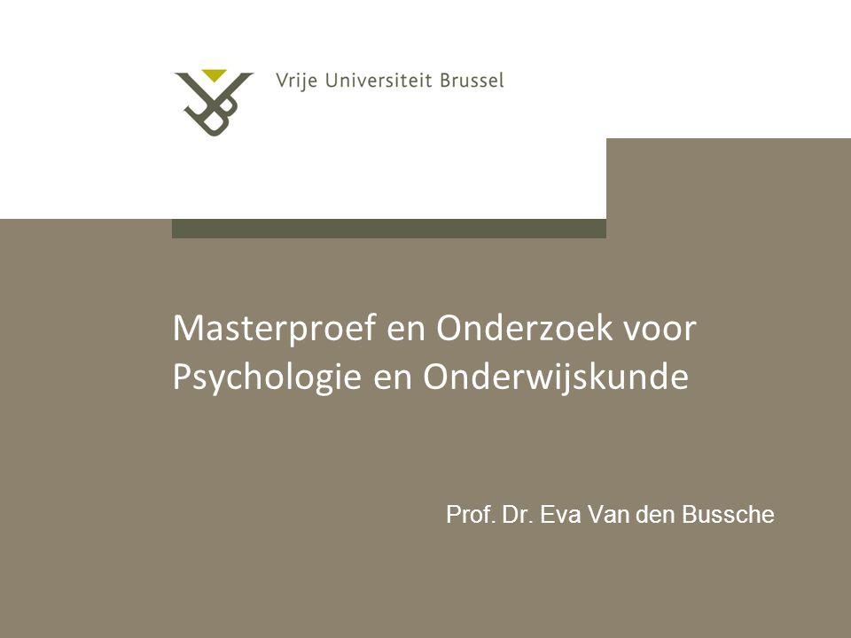 Masterproef en Onderzoek voor Psychologie en Onderwijskunde