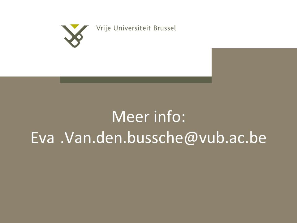 Meer info: Eva .Van.den.bussche@vub.ac.be