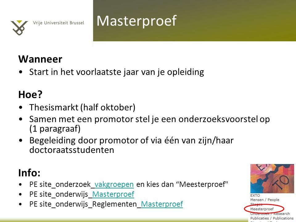 Masterproef Wanneer Hoe Info: