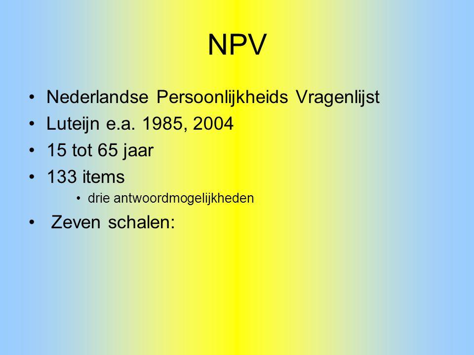 NPV Nederlandse Persoonlijkheids Vragenlijst Luteijn e.a. 1985, 2004
