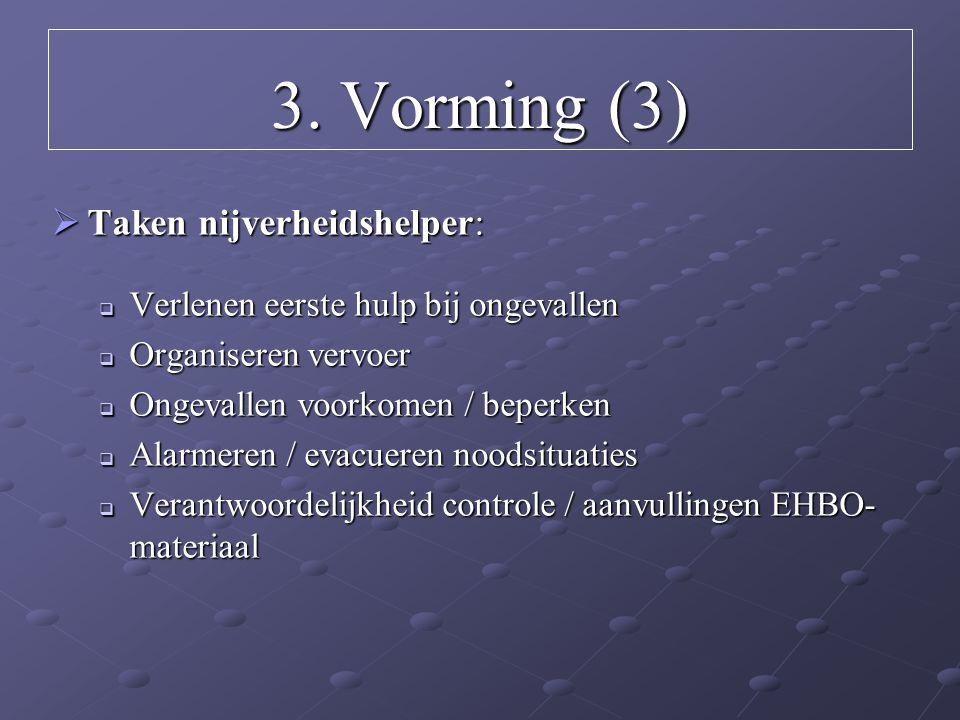 3. Vorming (3) Taken nijverheidshelper: