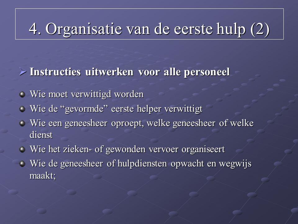 4. Organisatie van de eerste hulp (2)