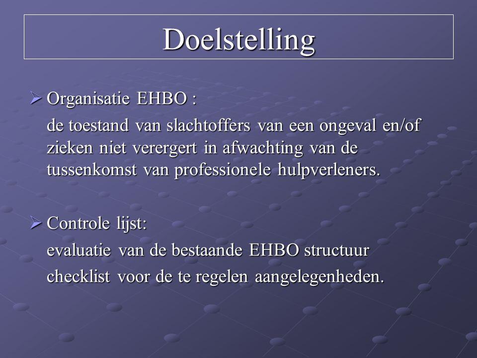 Doelstelling Organisatie EHBO :