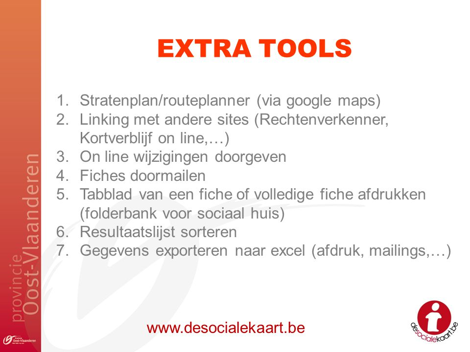 EXTRA TOOLS Stratenplan/routeplanner (via google maps)
