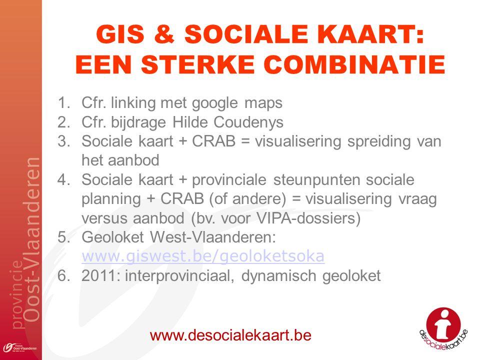 GIS & SOCIALE KAART: EEN STERKE COMBINATIE