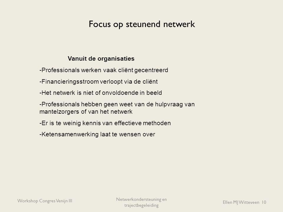 Focus op steunend netwerk