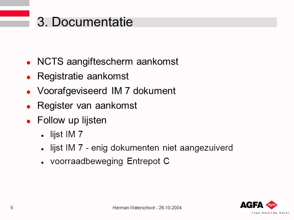 3. Documentatie NCTS aangiftescherm aankomst Registratie aankomst