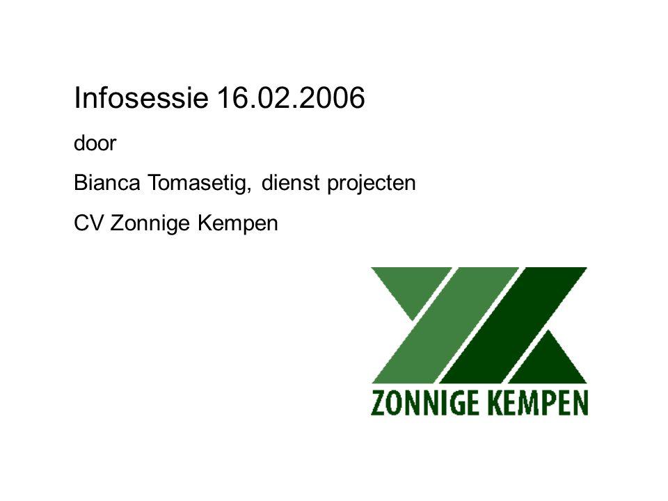 Infosessie 16.02.2006 door Bianca Tomasetig, dienst projecten