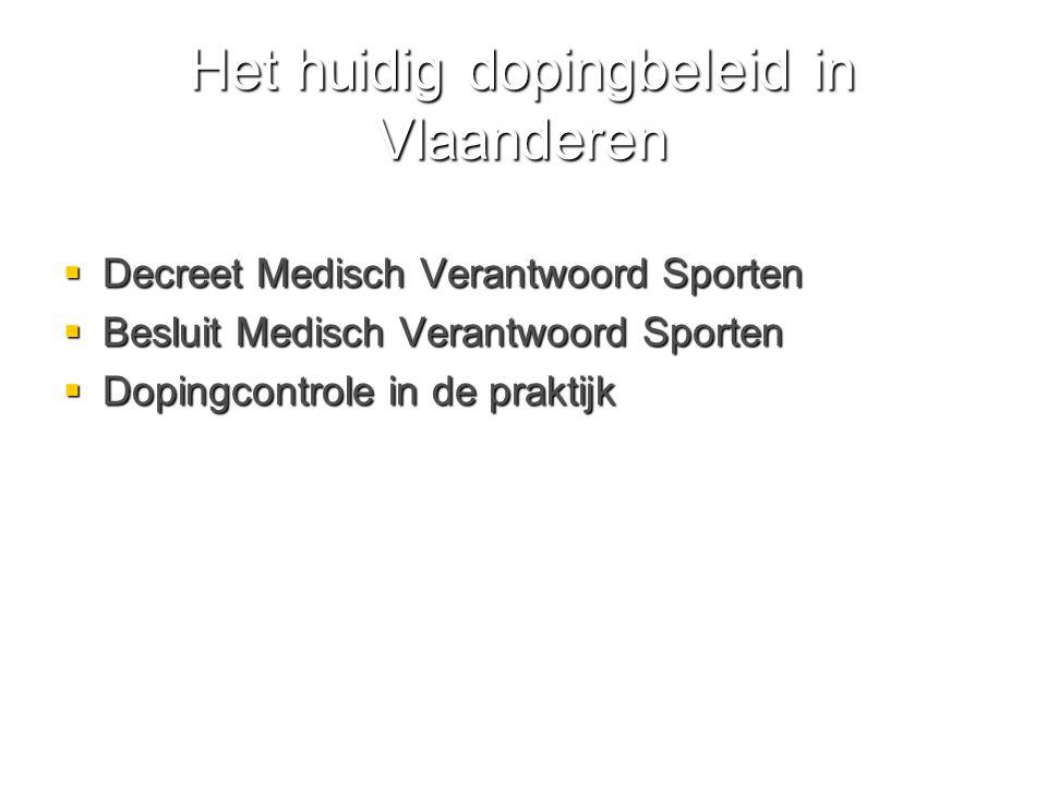 Het huidig dopingbeleid in Vlaanderen