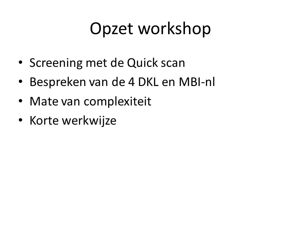 Opzet workshop Screening met de Quick scan
