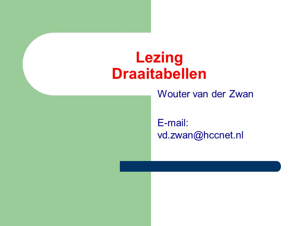 Wouter van der Zwan E-mail: vd.zwan@hccnet.nl