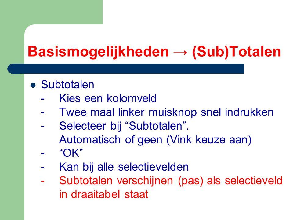Basismogelijkheden → (Sub)Totalen