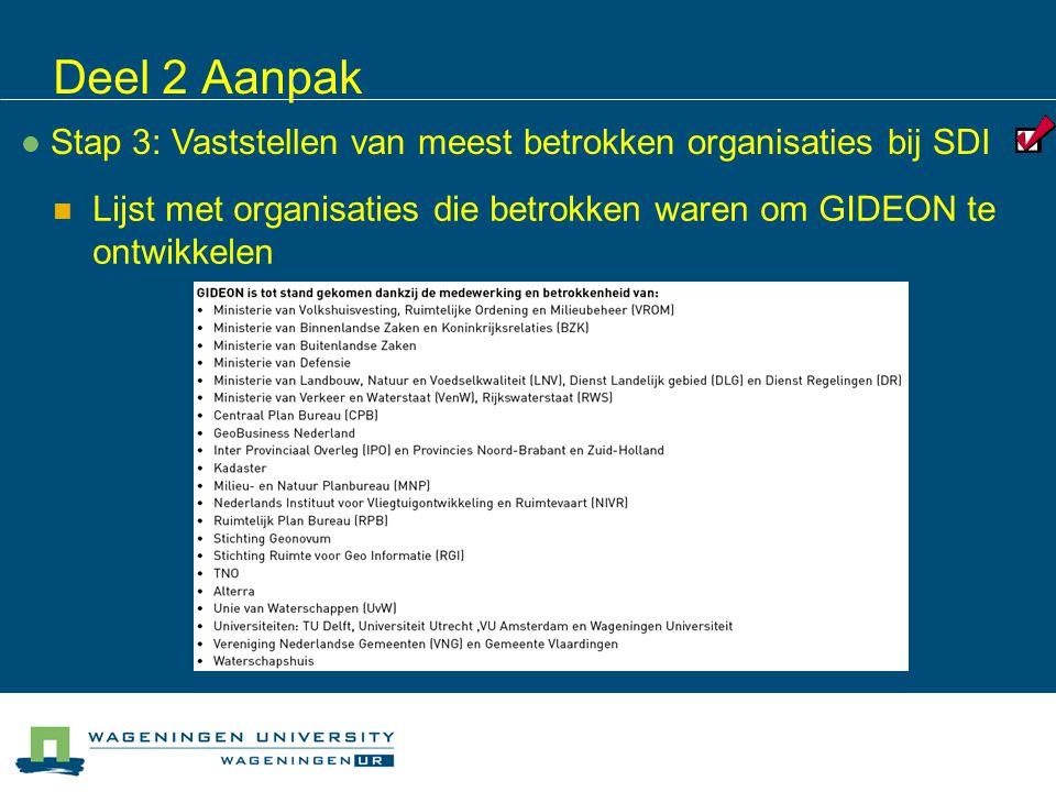 Stap 3: Vaststellen van meest betrokken organisaties bij SDI