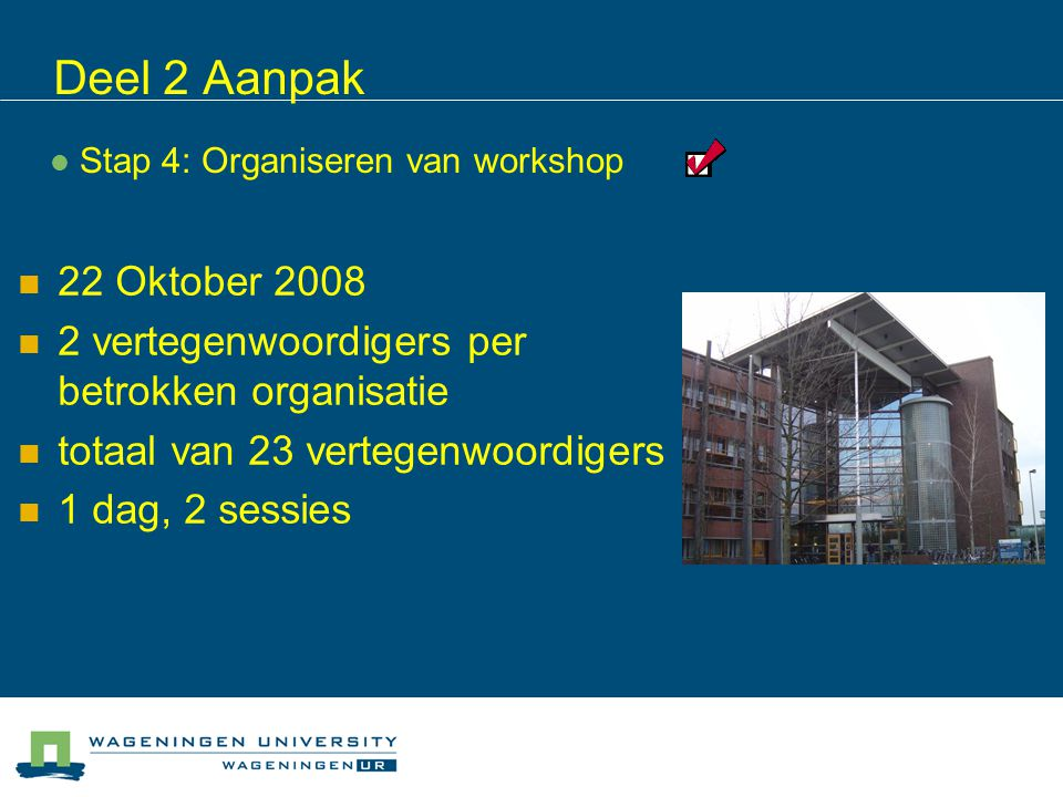 Stap 4: Organiseren van workshop