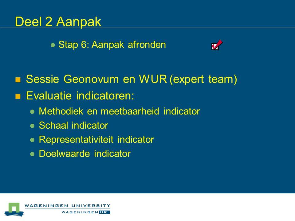 Deel 2 Aanpak Sessie Geonovum en WUR (expert team)