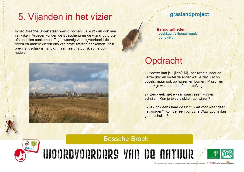 5. Vijanden in het vizier Opdracht graslandproject Bossche Broek