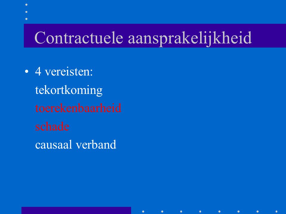 Contractuele aansprakelijkheid