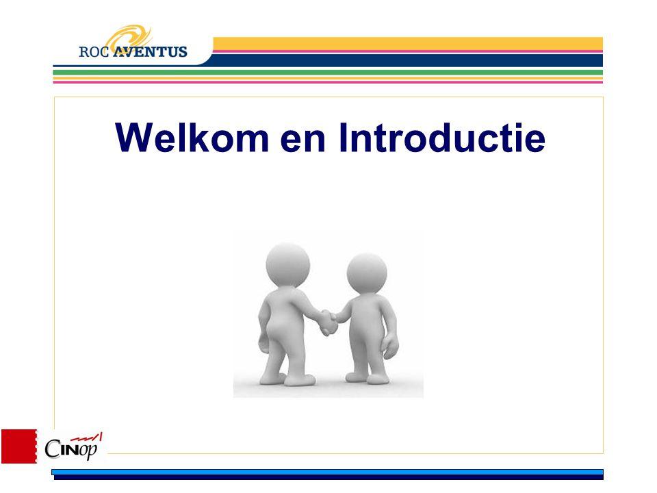 Welkom en Introductie Workshop begeleiders stellen zich voor.
