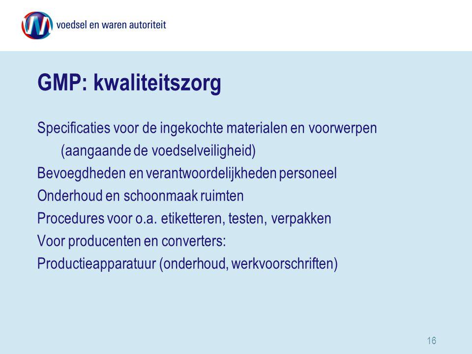 GMP: kwaliteitszorg Specificaties voor de ingekochte materialen en voorwerpen (aangaande de voedselveiligheid)