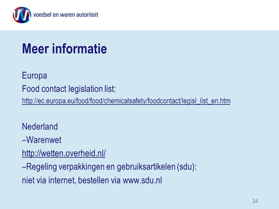 Meer informatie Europa Food contact legislation list: Nederland