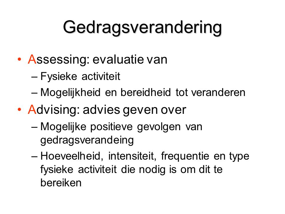 Gedragsverandering Assessing: evaluatie van