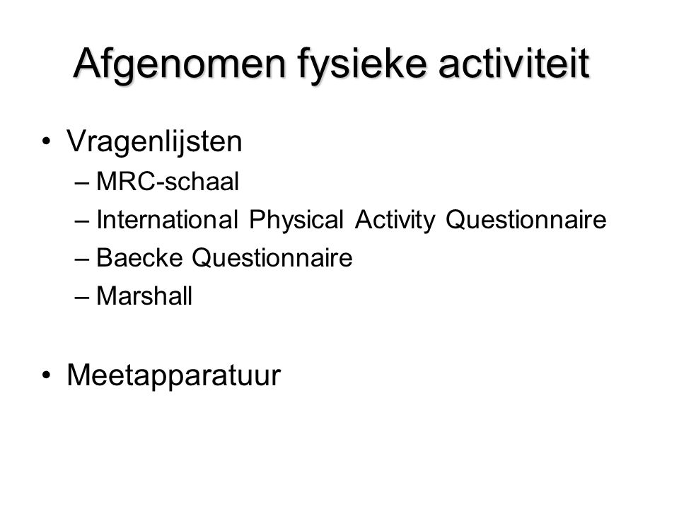 Afgenomen fysieke activiteit