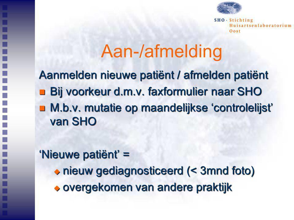 Aan-/afmelding Aanmelden nieuwe patiënt / afmelden patiënt