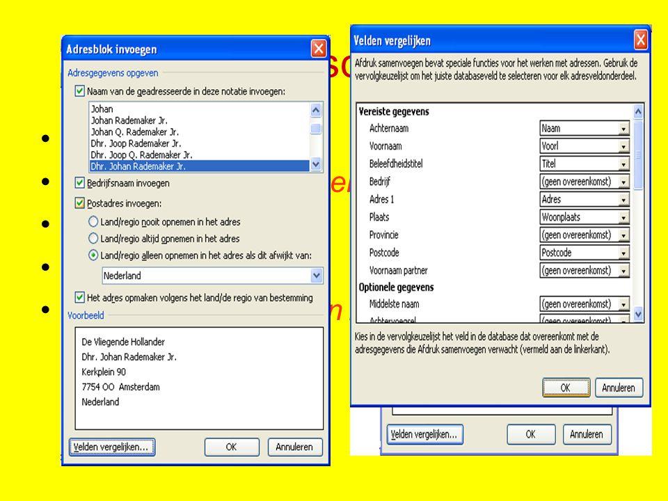Labels schikken Klik op: Adresblok Klik op: Velden vergelijken