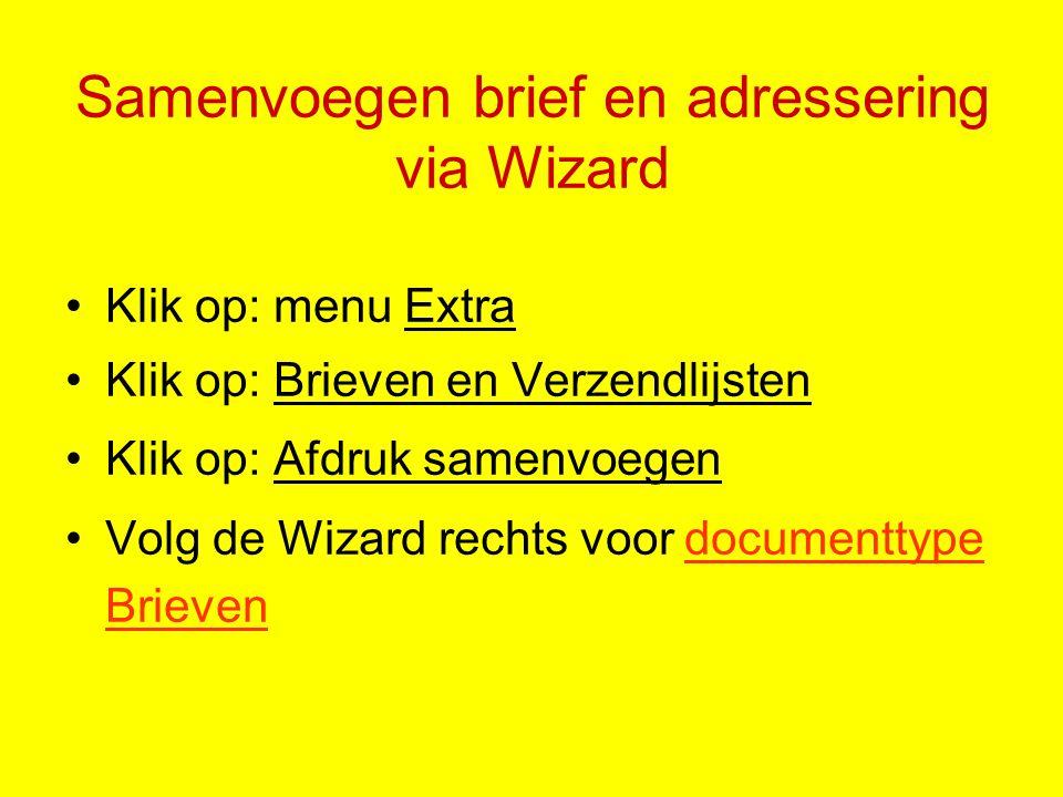 Samenvoegen brief en adressering via Wizard