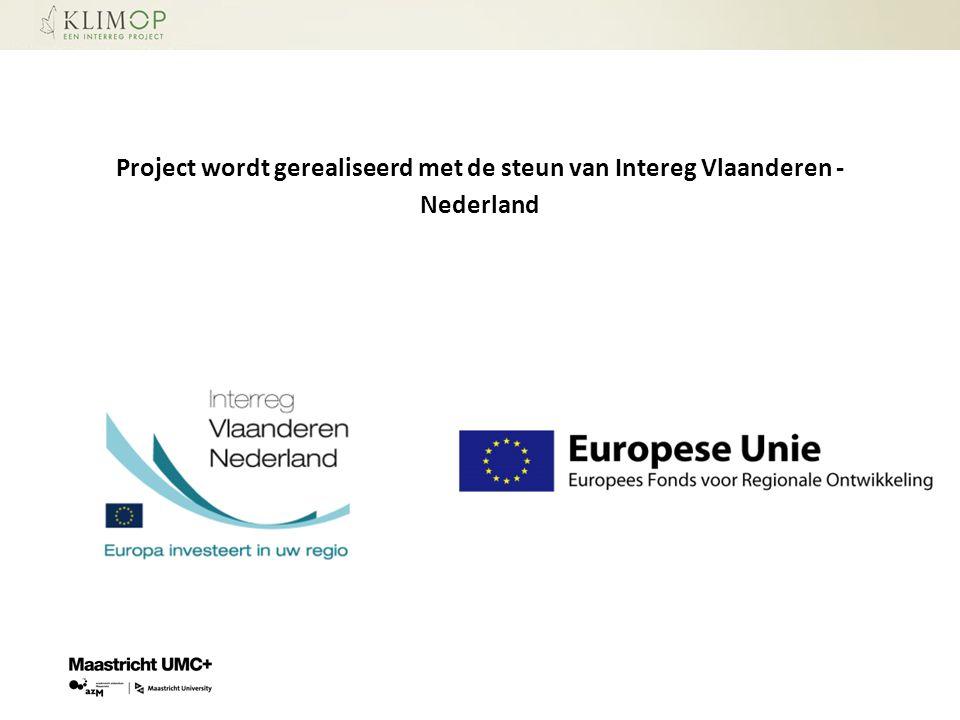 Project wordt gerealiseerd met de steun van Intereg Vlaanderen - Nederland