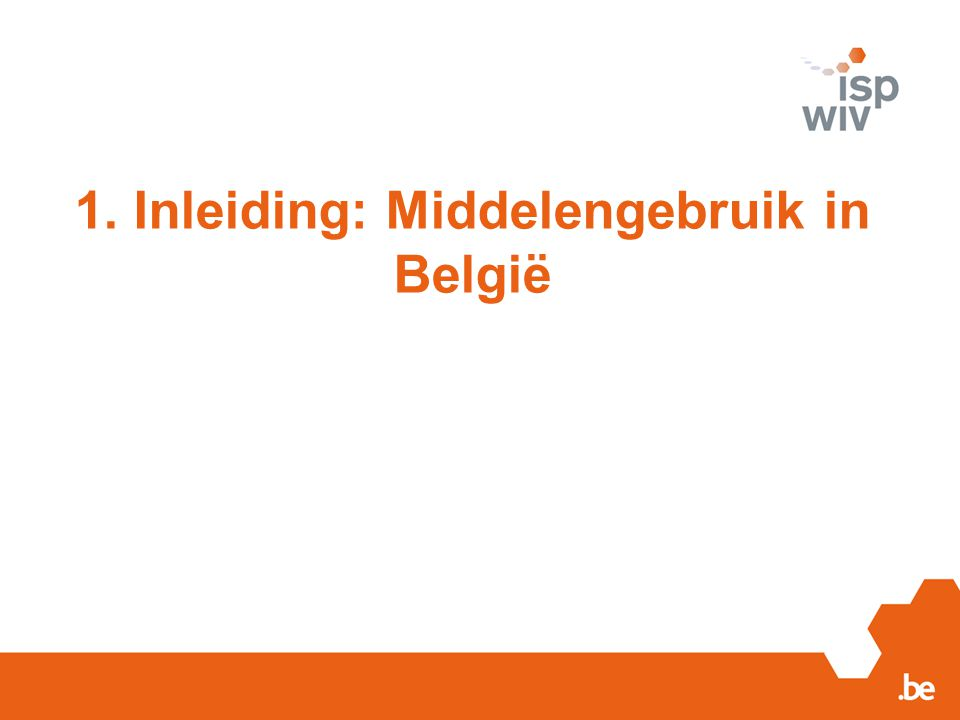 1. Inleiding: Middelengebruik in België
