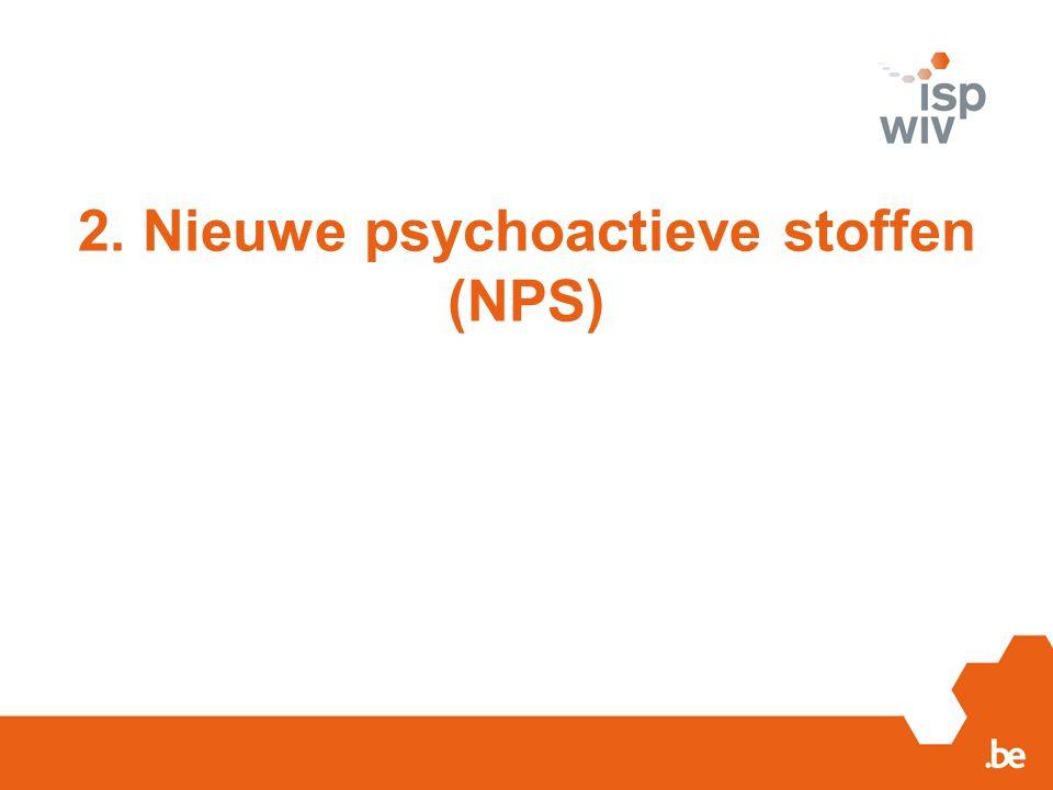 2. Nieuwe psychoactieve stoffen (NPS)