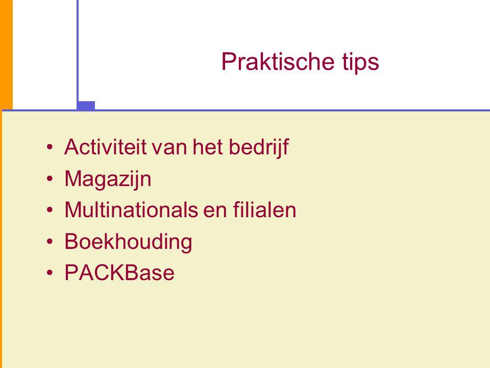 Praktische tips Activiteit van het bedrijf Magazijn
