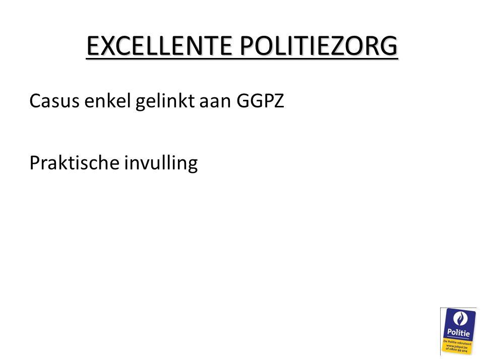 EXCELLENTE POLITIEZORG
