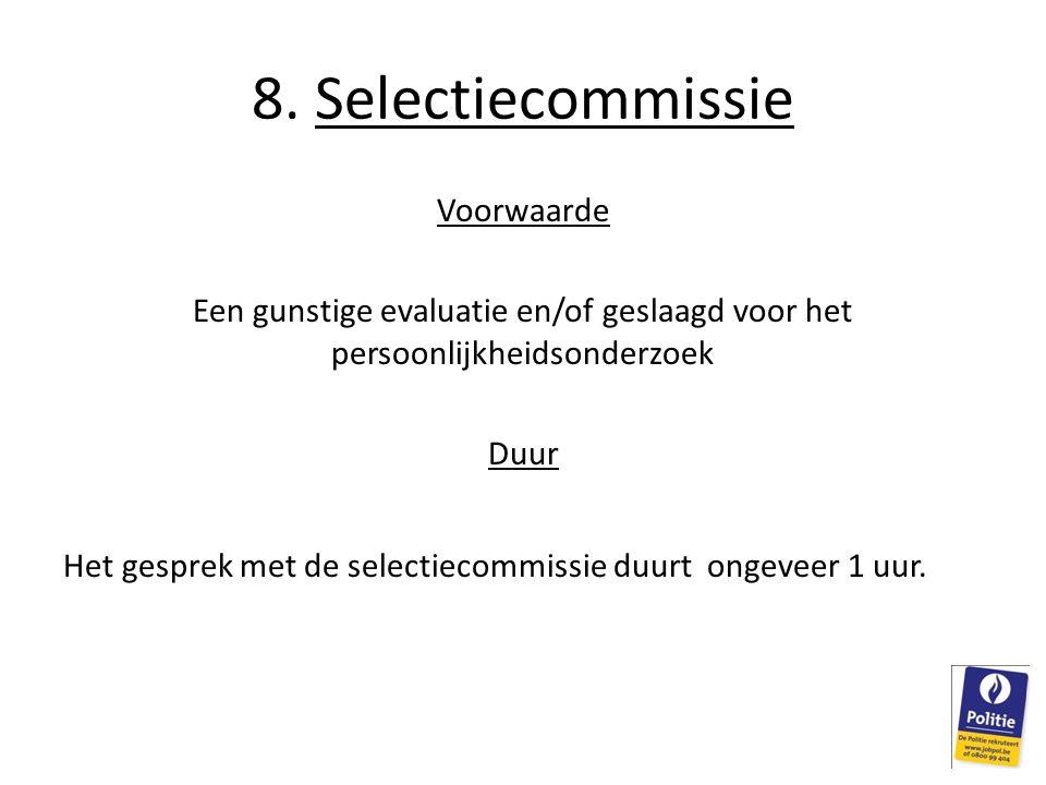 8. Selectiecommissie Voorwaarde