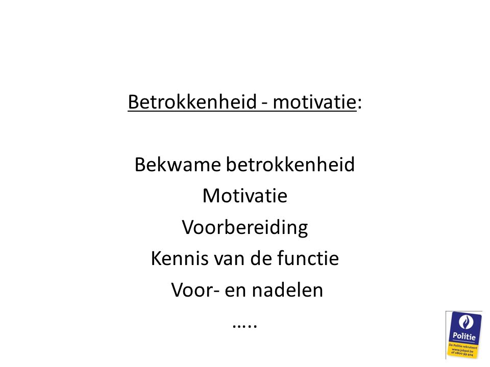 Betrokkenheid - motivatie: Bekwame betrokkenheid Motivatie