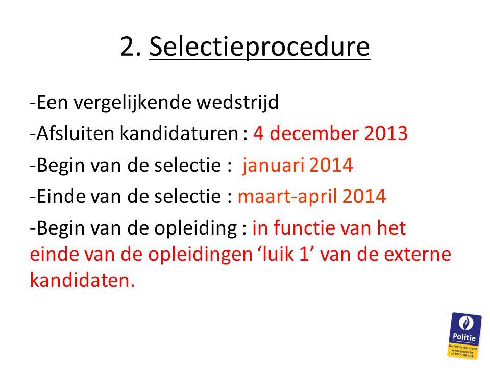 2. Selectieprocedure Een vergelijkende wedstrijd