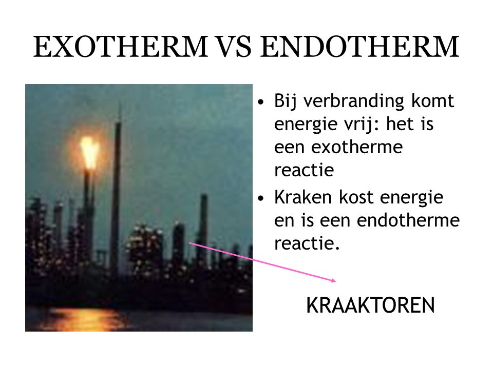 EXOTHERM VS ENDOTHERM KRAAKTOREN