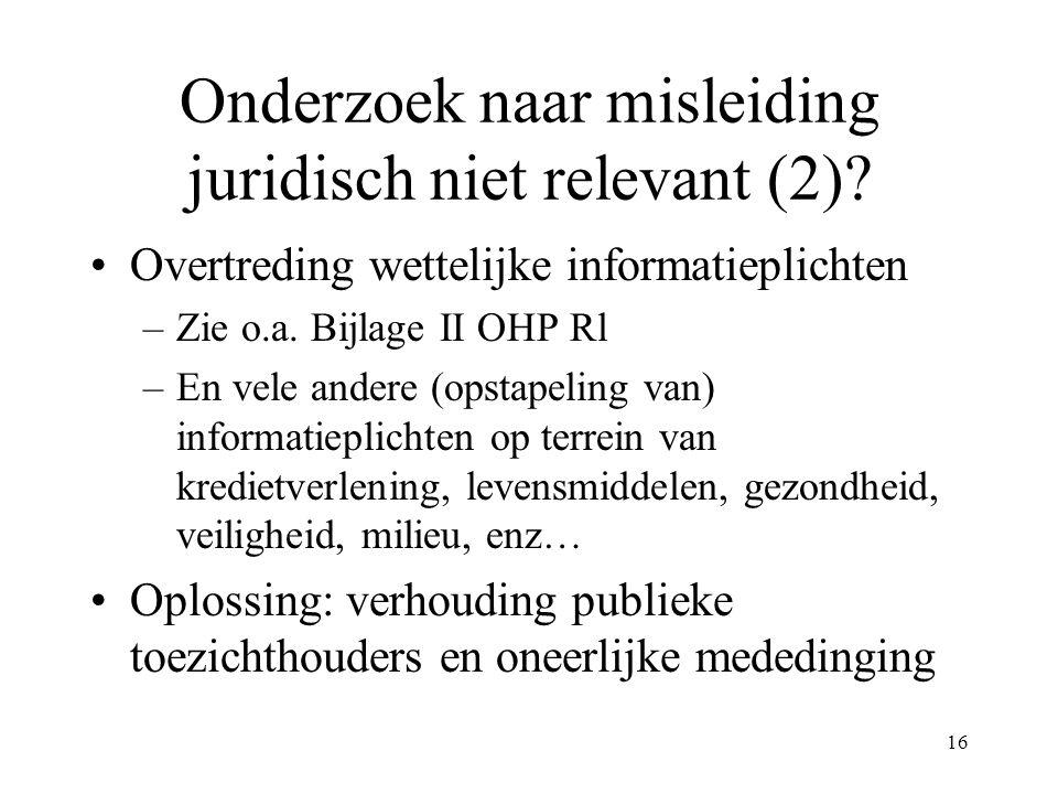 Onderzoek naar misleiding juridisch niet relevant (2)