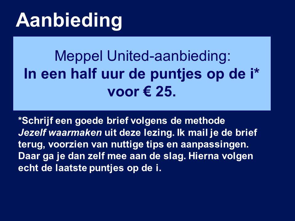 Aanbieding Meppel United-aanbieding: In een half uur de puntjes op de i* voor € 25.