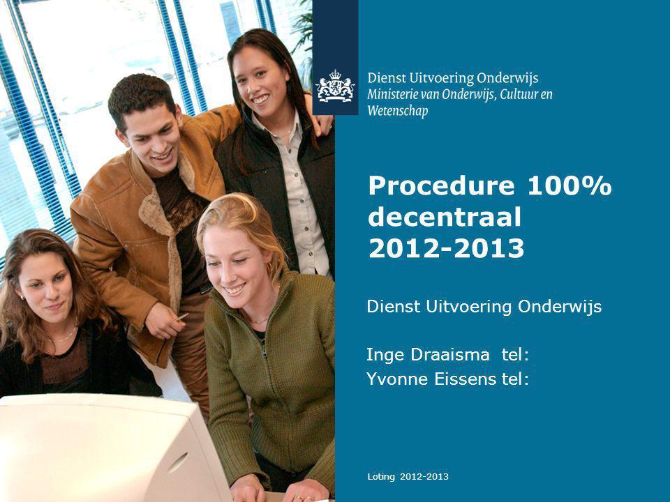 Procedure 100% decentraal 2012-2013