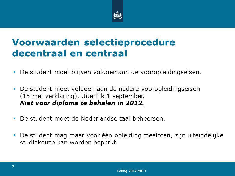 Voorwaarden selectieprocedure decentraal en centraal