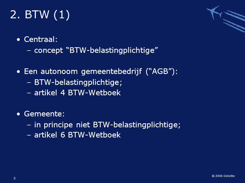 2. BTW (1) Centraal: concept BTW-belastingplichtige