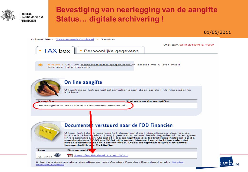 Bevestiging van neerlegging van de aangifte Status… digitale archivering !