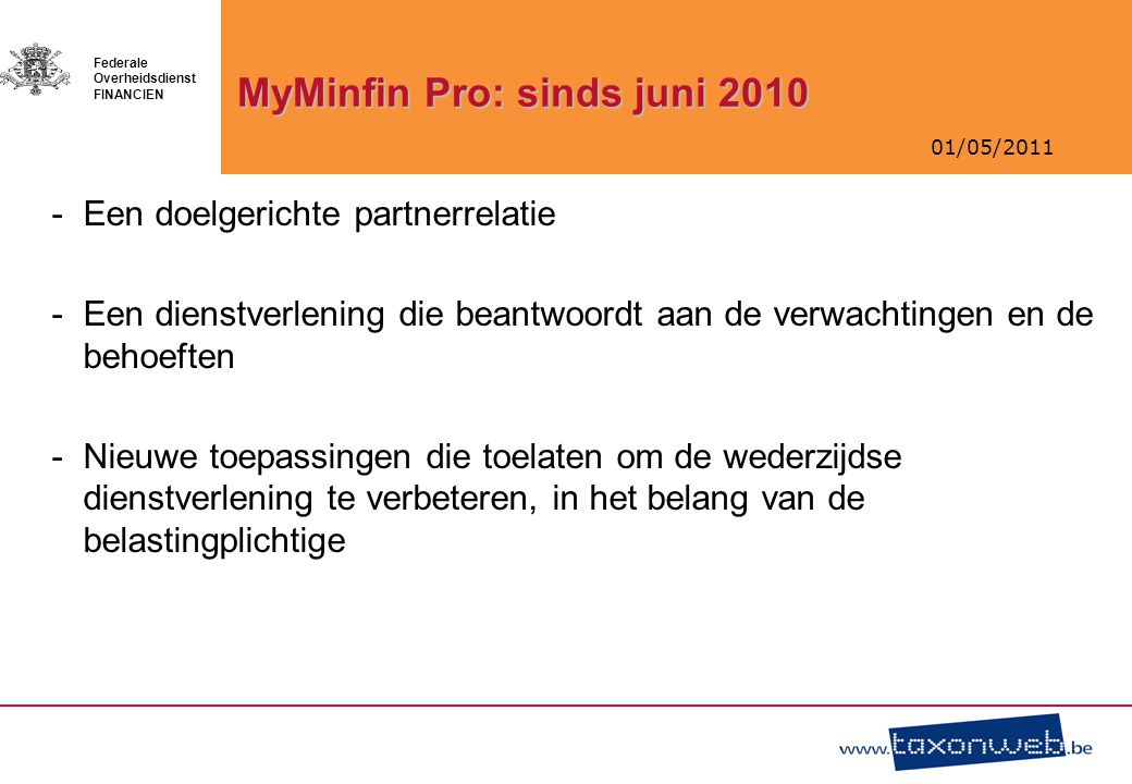 MyMinfin Pro: sinds juni 2010