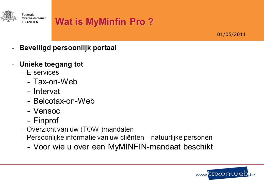 Wat is MyMinfin Pro Tax-on-Web Intervat Belcotax-on-Web Vensoc